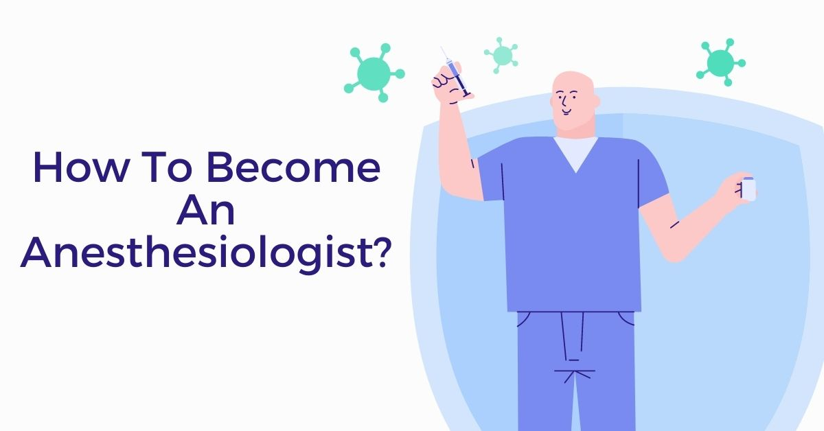 How To Become An Anesthesiologist - Doctobel
